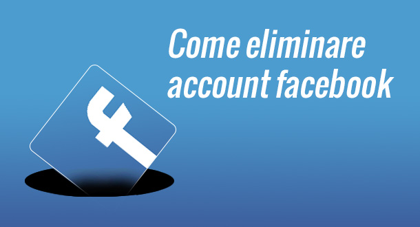 come-eliminare-account-facebook