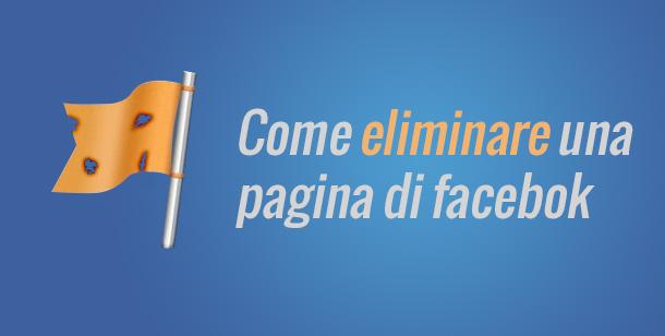 come-eliminare-una-pagina-facebook