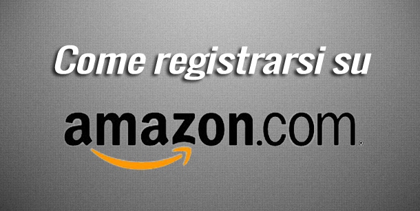 come-iscriversi-su-amazon
