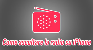 come-ascoltare-la-radio-su-iphone