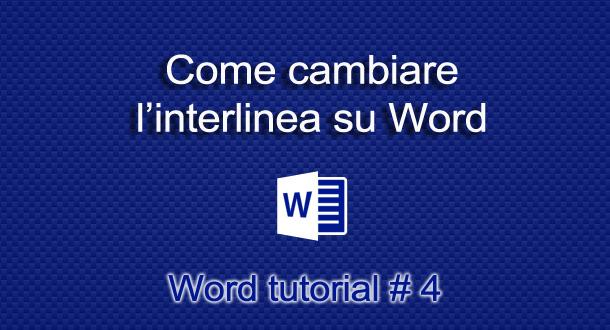 cambiare-interlinea-word
