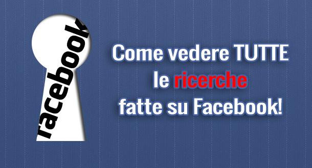 come-vedere-ricerche-facebook