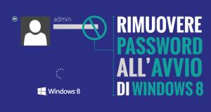 rimuovere-password-avvio-windows-8