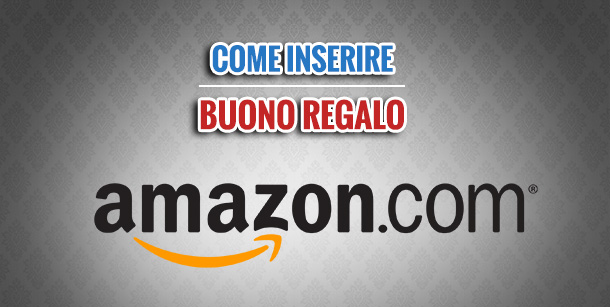 Buoni regalo amazon dove si trovano for Codici regalo amazon