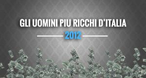 le-persone-piu-ricche-italia-2012