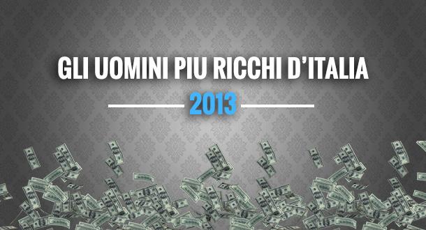 le-persone-piu-ricche-italia-2013