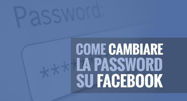 come-cambiare-password-facebook