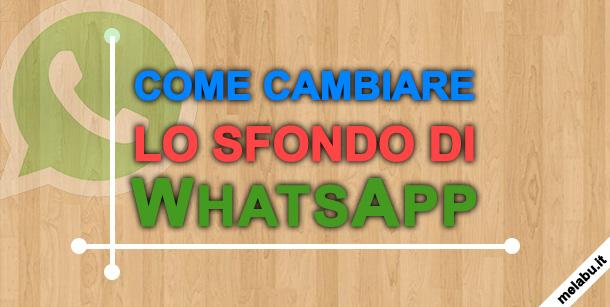 come-cambiare-sfondo-whatsapp