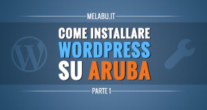 come-installare-wordpress-su-aruba-parte-1