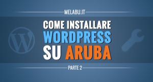 come-installare-wordpress-su-aruba-parte-2
