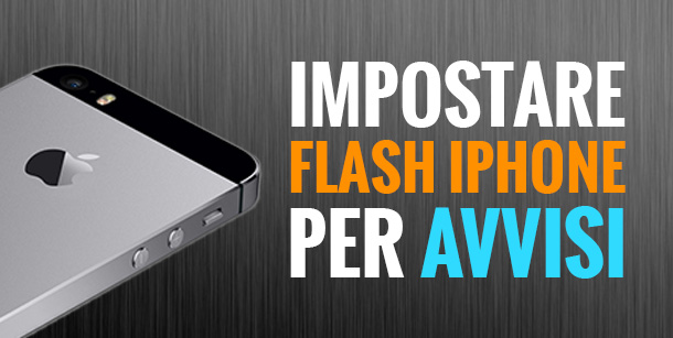 impostare-flash-iPhone-per-avvisi