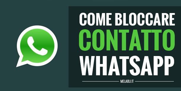 come-bloccare-contatto-whatsapp