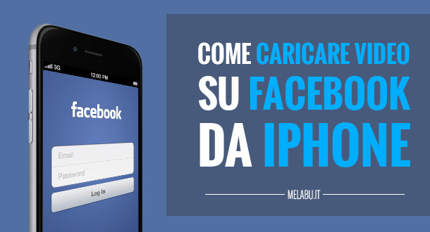 come-caricare-video-su-facebook-da-iphone