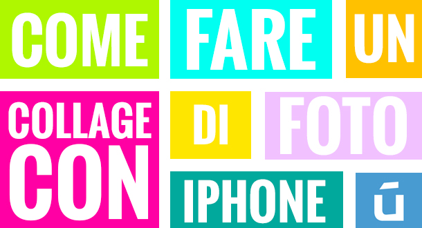 come-fare-un-collage-di-foto-con-iphone