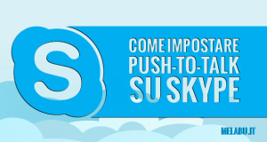 come-impostare-push-to-talk-su-skype