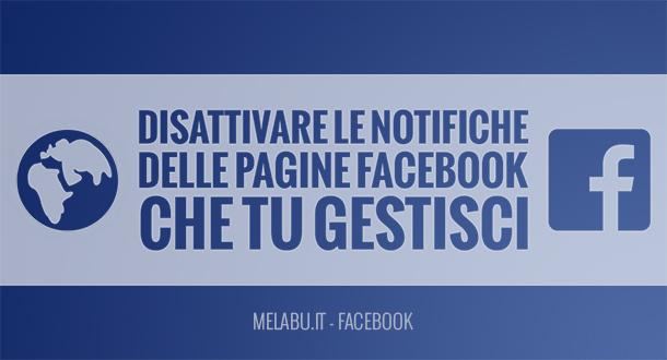 disattivare-notifiche-pagine-facebook-che-gestisco
