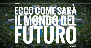 ecco-come-sarà-il-mondo-del-futuro