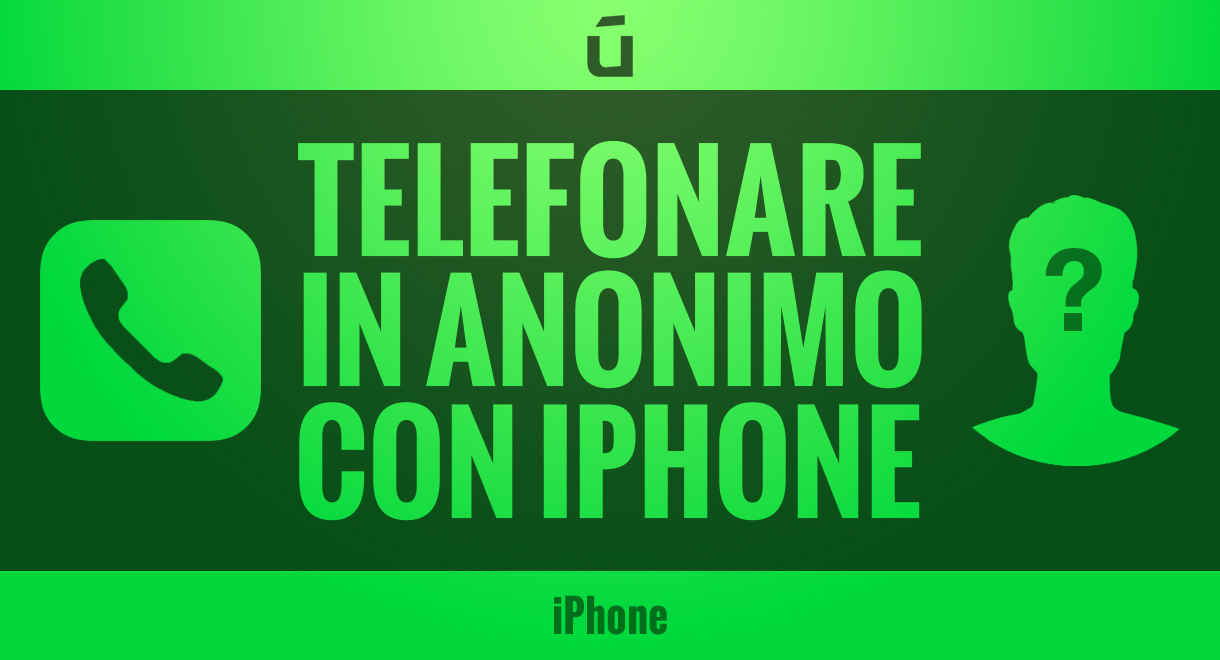 telefonare-in-anonimo-con-iPhone
