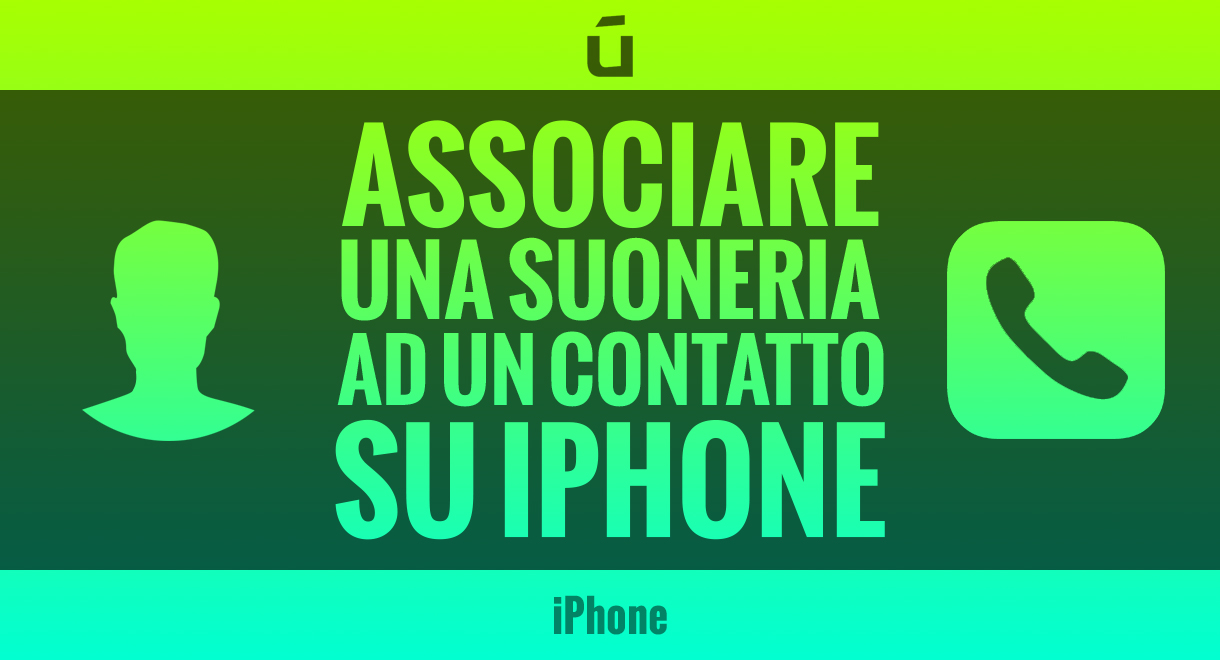 Come-associare-una-suoneria-ad-un-contatto-su-iPhone