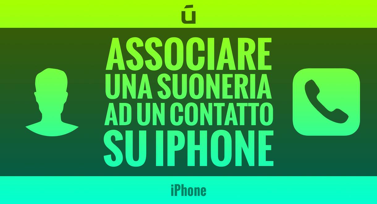 Come-associare-una-suoneria-ad-un-contatto-su-iPhone