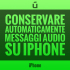 Come-conservare-automaticamente-messaggi-audio-su-iPhone