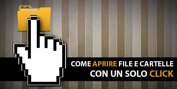 come-aprire-file-e-cartelle-con-un-solo-click