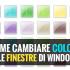 come-cambiare-colore-alle-finestre-di-windows