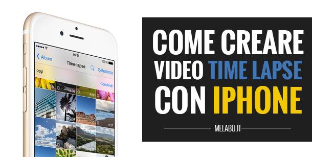 come-creare-video-time-lapse