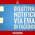 come-disattivare-notifiche-email-di-facebook