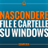 come-nascondere-file-e-cartelle-su-windows