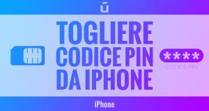 come-togliere-codice-pin-da-iPhone