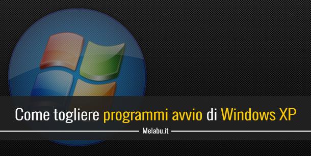 come-togliere-programmi-avvio-windows-xp