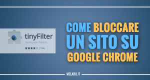 come-bloccare-un-sito-su-google-chrome-tiny-filter