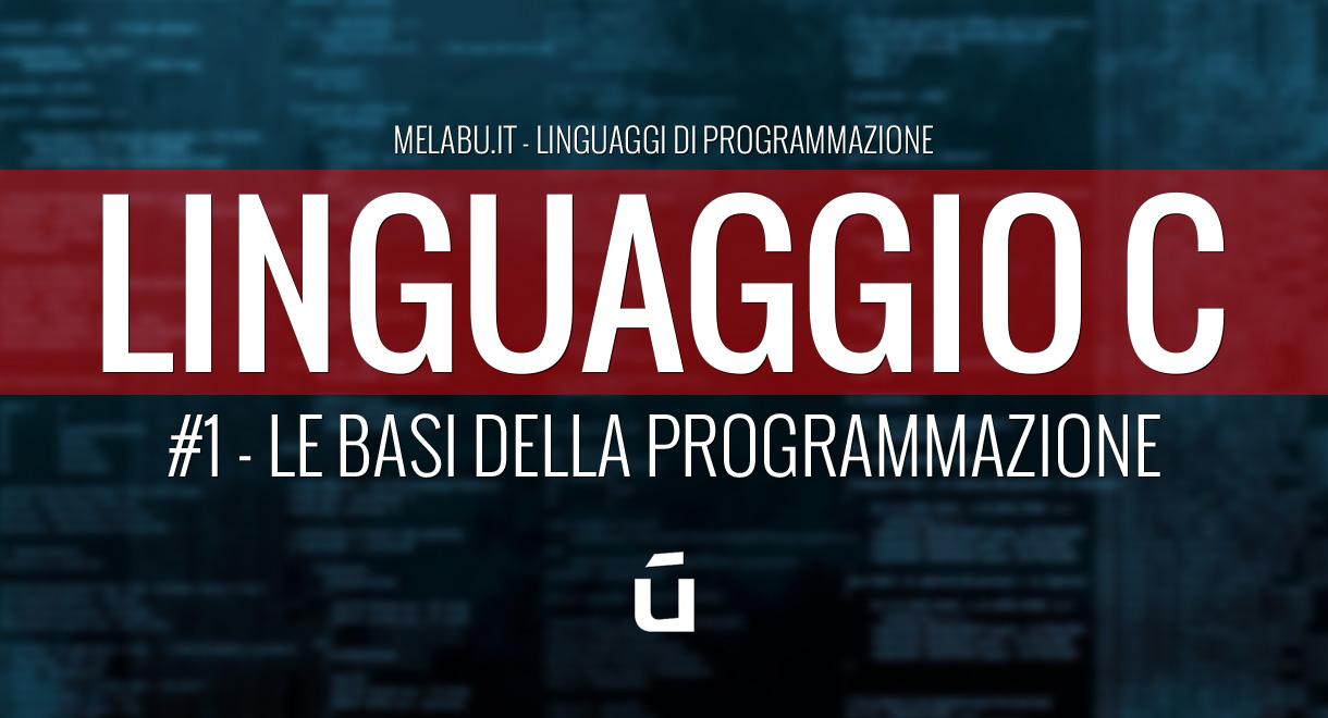 linguaggio-c-le-basi-della-programmazione