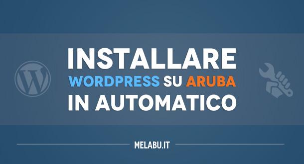 installare-wordpress-su-aruba-in-automatico