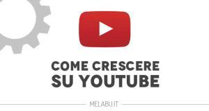 crescere-su-youtube