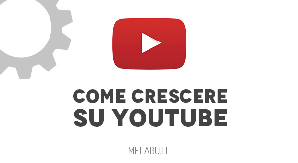 crescere-su-youtube