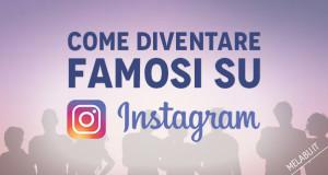 come-diventare-famosi-su-instagram