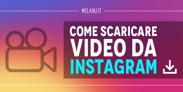 come-scaricare-video-da-instagram