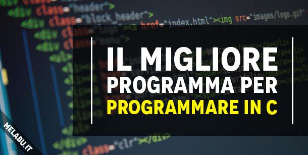 il-migliore-programma-per-programmare-in-c
